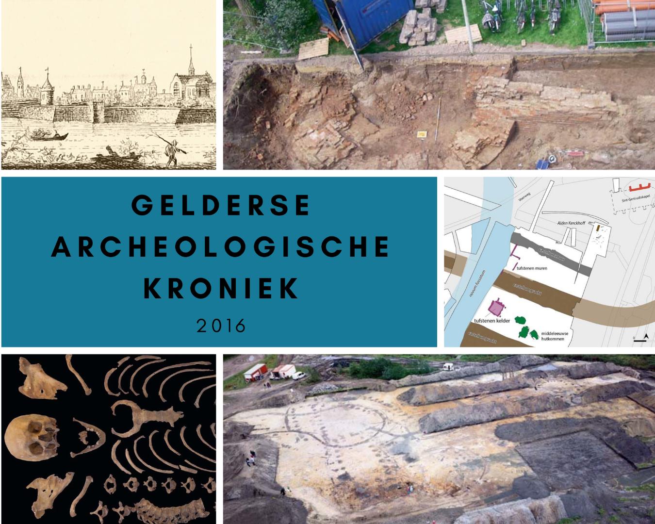 Gelderse Archeologische Kroniek 2016